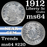 1912 Liberty Nickel 5c Grades Choice Unc