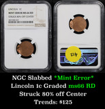 NGC No date Struck 80% off center Mint Error Lincoln Cent 1c Graded ms66 RD by NGC