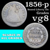 1856-p Seated Liberty Dime 10c Grades vg, very good