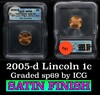 2005-d Satin Finish Lincoln Cent 1c Graded sp69 by ICG