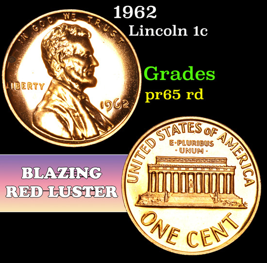 1962 . . Lincoln Cent 1c Grades Gem Proof Red