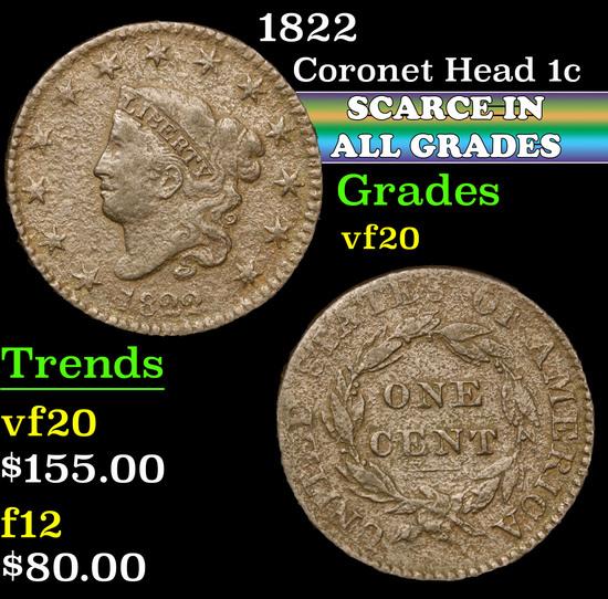 1822 . . Coronet Head Large Cent 1c Grades vf, very fine