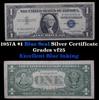 1957A $1 Blue Seal Silver Certificate Grades vf+