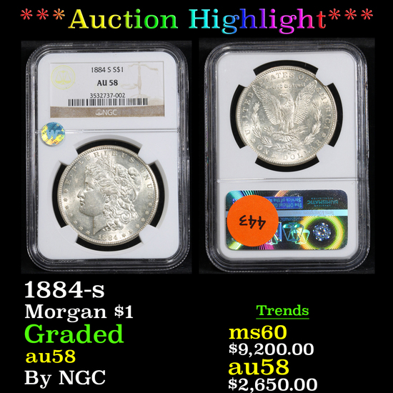 ***Auction Highlight*** NGC 1884-s . . Morgan Dollar $1 Graded au58 By NGC (fc)