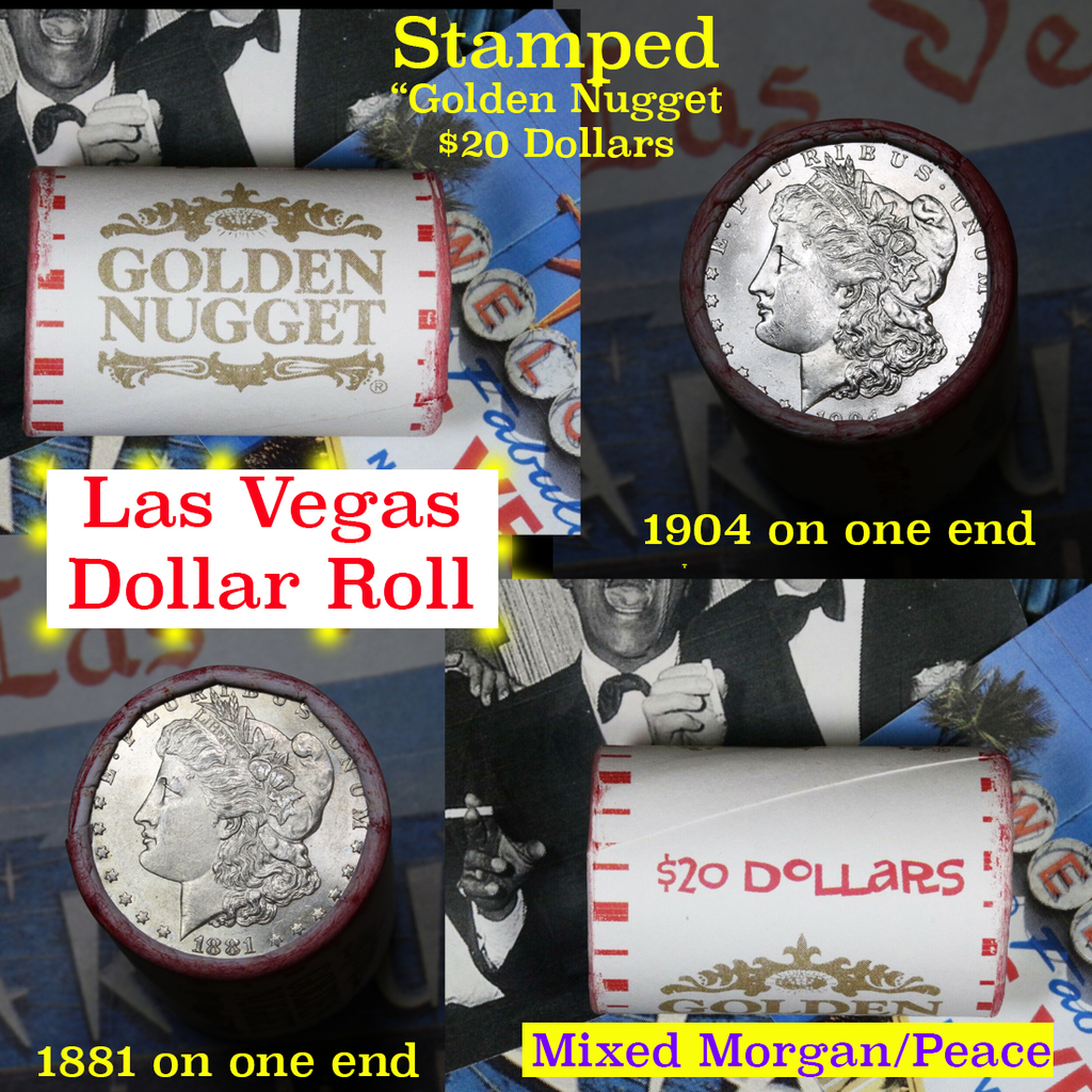 ***Auction Highlight*** Mixed Morgan & Peace Golden Nugget Casino Roll . . (fc)