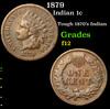 1879 Indian Cent 1c Grades f, fine