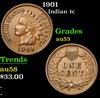 1901 Indian Cent 1c Grades Select AU