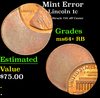 Mint Error Lincoln Cent 1c Grades Choice+ Unc RB