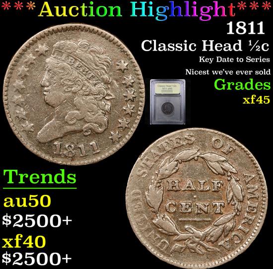 ***Auction Highlight*** 1811 Classic Head half cent 1/2c Graded xf+ By USCG (fc)