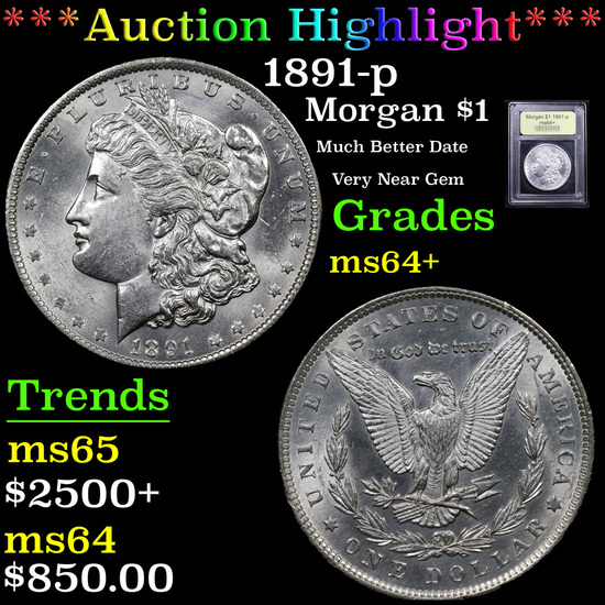 ***Auction Highlight*** 1891-p Morgan Dollar $1 Graded Choice+ Unc By USCG (fc)