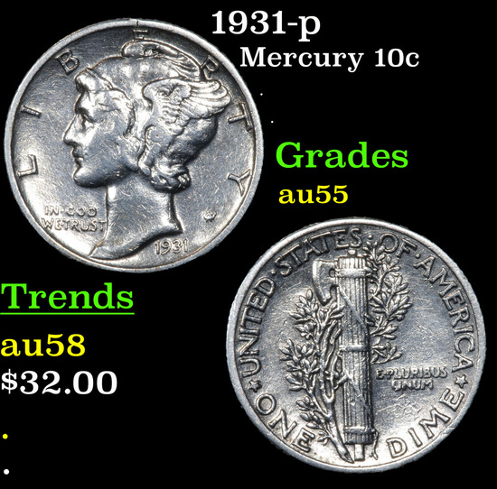 1931-p Mercury Dime 10c Grades Choice AU