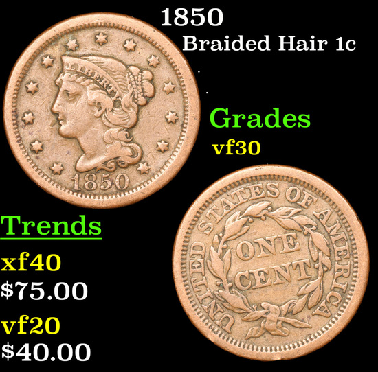 1850 Braided Hair Large Cent 1c Grades vf++
