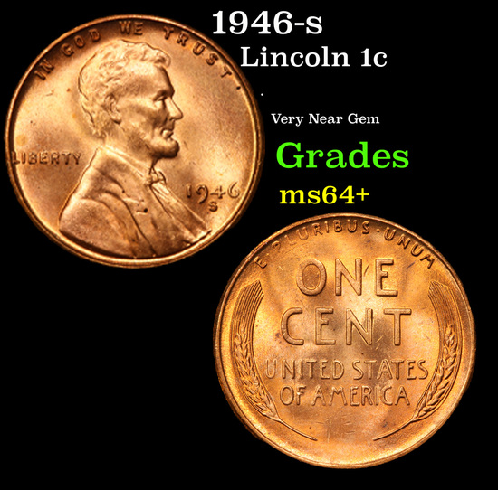1946-s Lincoln Cent 1c Grades Choice+ Unc