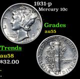1931-p Mercury Dime 10c Grades Choice AU