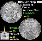 1882-o/s Top 100 Morgan Dollar $1 Grades Choice AU/BU Slider