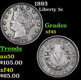 1893 Liberty Nickel 5c Grades xf+