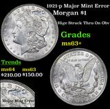 1921-p Major Mint Error Morgan Dollar $1 Grades Select+ Unc