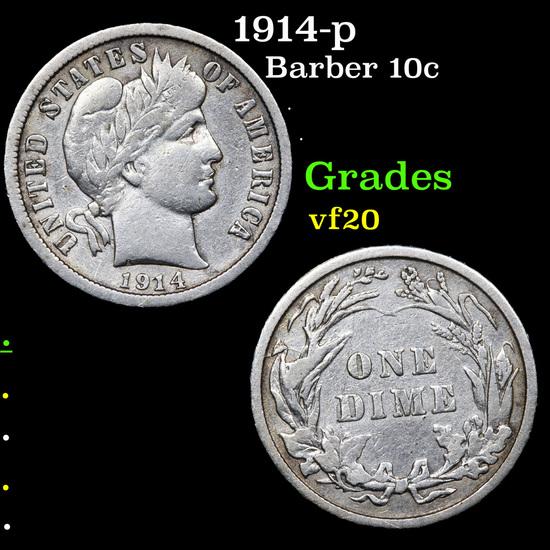 1914-p Barber Dime 10c Grades vf, very fine