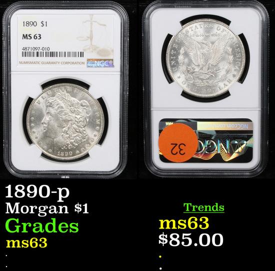 NGC 1890-p Morgan Dollar $1 Graded ms63 By NGC