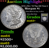 *Auction Highlight* 1879-s Rev '78 Top 100 Vam 9 Morgan $1 Graded Select+ Unc By USCG (fc)