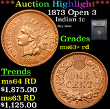 ***Auction Highlight*** 1873 Open 3 Indian Cent 1c Graded Select+ Unc RD By USCG (fc)