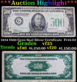 ***Auction Highlight*** 1934 $500 Gren Seal Silver Certificate  Fr22-02 Grades vf+ (fc)