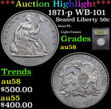 ***Auction Highlight*** 1871-p WB-101 Seated Half Dollar 50c Graded Choice AU/BU Slider By USCG (fc)