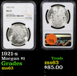 NGC 1921-s Morgan Dollar $1 Graded ms63 By NGC