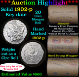 ***Auction Highlight*** Full solid Much Better date 1902-p Morgan silver dollar roll, 20 coins (fc)