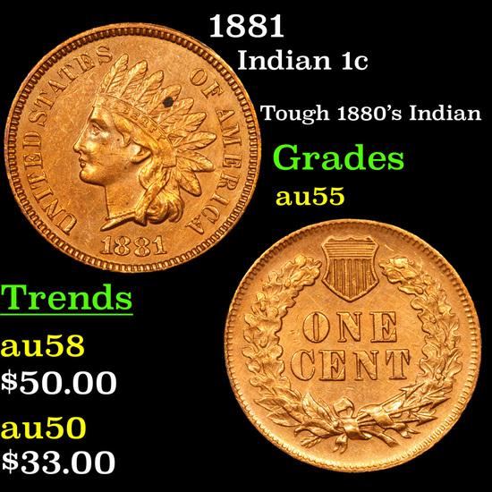 1881 Indian Cent 1c Grades Choice AU