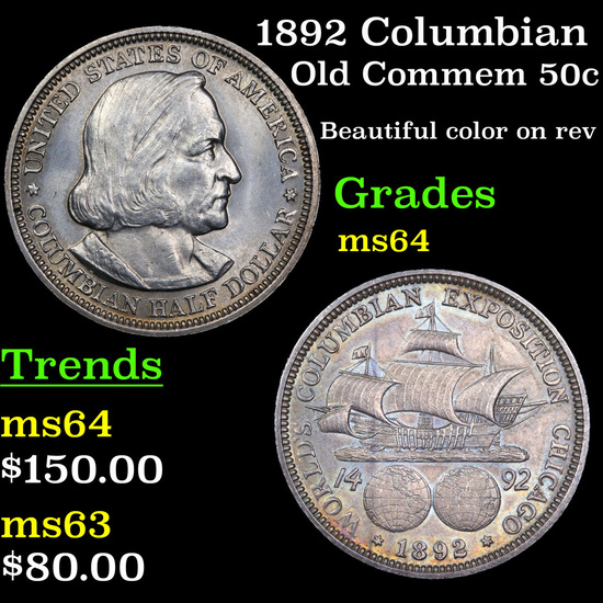 1892 Columbian Old Commem Half Dollar 50c Grades Choice Unc