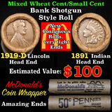 Mixed small cents 1c orig shotgun roll, 1919-d Wheat Cent, 1891 Indian Cent other end, McDonalds Wra