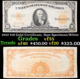 1922 $10 Gold Certificate, Sigs Speelman/White Grades vf++