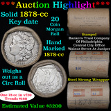 ***Auction Highlight*** Full solid date 1878-cc Morgan silver $1 roll, 20 coins (fc)