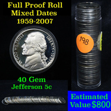 Proof Mixed Jefferson nickel 5c roll, 1959-2007, 40 pieces