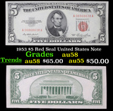 1953 $5 Red Seal United States Note Grades Choice AU/BU Slider