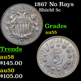 1867 No Rays Shield Nickel 5c Grades Choice AU