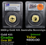 ***Auction Highlight*** PCGS 2009-p Gold $25 Australia Sovereign Graded Gem BU By PCGS (fc)