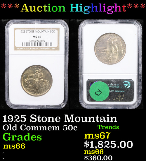 ***Auction Highlight*** NGC 1925 Stone Mountain Old Commem Half Dollar 50c Graded ms66 By NGC (fc)
