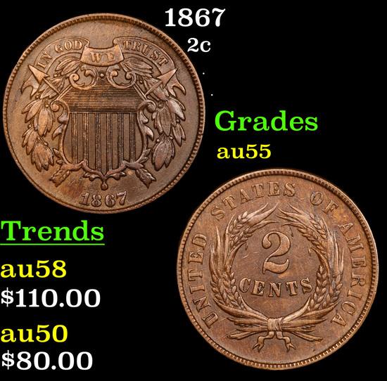 1867 Two Cent Piece 2c Grades Choice AU