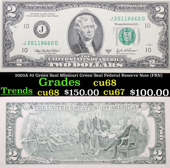 2003A $2 Green Seal Missouri Green Seal Federal Reserve Note (FRN) Grades Gem++ CU