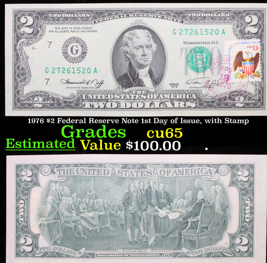 1976 $2 Federal Reserve Note 1st Day of Issue, with Stamp Grades Gem CU