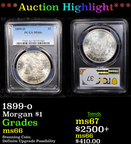 ***Auction Highlight*** PCGS 1899-o Morgan Dollar $1 Graded ms66 By PCGS (fc)