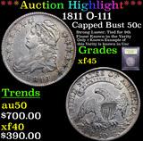 ***Auction Highlight*** 1811 O-111 Capped Bust Half Dollar 50c Graded xf+ By USCG (fc)