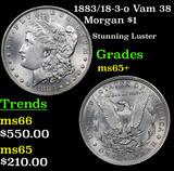 1883/18-3-o Vam 38  Morgan Dollar $1 Grades GEM+ Unc