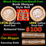Mixed small cents 1c orig shotgun roll, 1918-d Wheat Cent, 1899 Indian Cent other end, McDonalds Wra
