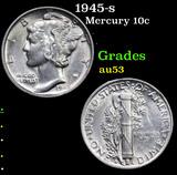 1945-s Mercury Dime 10c Grades Select AU