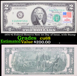 1976 $2 Federal Reserve Note 1st Day of Issue, with Stamp Grades Gem++ CU
