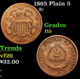 1865 Plain 5 Two Cent Piece 2c Grades f+
