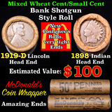 Mixed small cents 1c orig shotgun roll, 1919-d Wheat Cent, 1898 Indian Cent other end, McDonalds Wra